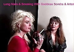 Long Nails & Smoking with Goddess Sondra & Artemis